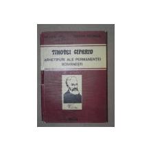 ARHETIPURI ALE PERFORMANETEI ROMANESTI-TIMOTEI CIPARIU  CLUJ-NAPOCA 1988