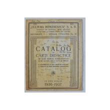 ' CULTURA ROMANEASCA  ' S.A.R. -  CATALOG DE CARTI DIDACTICE DE CURS PRIMAR , COMPLIMETAR SI DE ADULTI , DELA SATE SI ORASE , PE ANUL 1936 - 1937