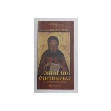 ' OMUL LUI DUMNEZEU '-  LA RADACINILE VIETII RELIGIOASE de CARDINAL  TOMAS SPIDLIK, 2004 , PREZINTA SUBLINIERI CU CREIONUL *
