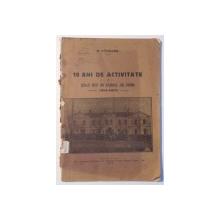 10 ANI DE ACTIVITATE A SCOALEI MEDII DIN BULBOACA , JUD. TIGHINA de H. PANZARU , 1918-1928 , 1929