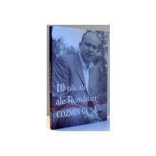 10 PACATE ALE ROMANIEI de COZMIN GUSA , 2006