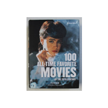 100 ALL - TIME FAVORITE MOVIES OF THE 20TH CENTURY , editior JURGEN MULLER , 2017