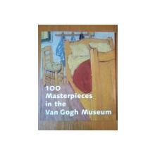 100 MASTERPIECES IN THE VAN GOGH MUSEUM  2002