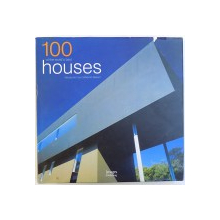 100 OF THE WORLD' S BEST HOUSES , introduction by CATHERINE SLESSOR , 2004