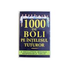 1000 DEBOLI PE INTELESUL TUTUROR , VOL. I de CH. PRUDHOMME si J. - F . D ' INERNOIS , 2012