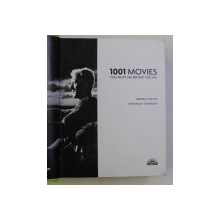 1001 MOVIES , YOU MUST SEE BEFORE YOU DIE , general editor STEVEN JAY SCHNEIDER , 2013