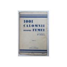 1001 CALOMNII DESPRE FEMEI - CULEGERE DE DR . URZICA - CULEGERE DE AFORISME , EDITIE INTERBELICA
