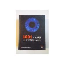 1001 DE CARTI DE CITIT INTR O VIATA