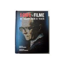 1001 DE FILME DE VAZUT INTR-O VIATA de STEVEN JAY CHNEIDER , 2008