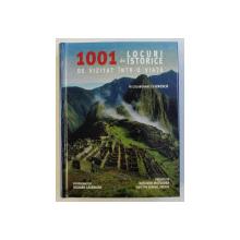 1001 DE LOCURI ISTORICE DE VIZITAT INTR - O  VIATA de RICHARD CAVENDISH , 2009