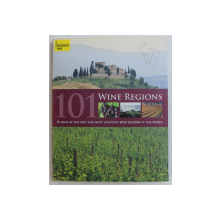 101 WINE REGIONS - A TOUR OF THE BEST AND MOST UPLIFTING WINE REGIONS IN THE WORLD by ROGER BARLOW , MARK ROWLINSON , 2010