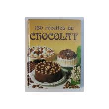 130 RECETTES AU CHOCOLAT , GINETTE DECHAUX , PHOTO : S.A.E.P. / J. L. SYREN , 1986