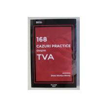 168 CAZURI PRACTICE DESPRE T.V.A. de DIANA MONICA GHIMIS , 2018 . CONTINE CD*