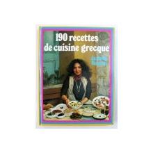 190 RECETTES DE CUISINE GRECQUE par JACQUELINE BIANCARDI , 1984