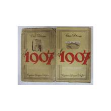 1907 - roman de CEZAR PETRESCU , VOLUMELE I -II , 1943