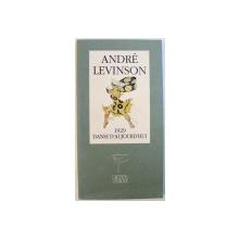 1929  DANSE D ' AUJOURD ' HUI par ANDRE LEVINSON , 1990