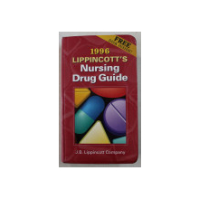 1996 LIPPINCOTT' S NURSING DRUG GUIDE by AMY M. KARCH , 1996