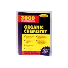 3000 SOLVED PROBLEMS IN ORGANIC CHEMISTRY by ESTELLE MEISLICH...JACOB SHAREFKIN , 1994