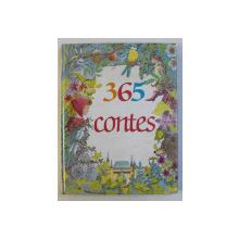 365 CONTES , illustrations par MARIE-HELENE DA SILVEIRA , par DOMINIQUE SPIESS , 1994