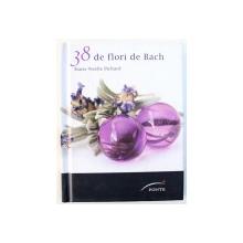 38 DE FLORI DE BACH de MARIE - NOELLE PICHARD , 2012
