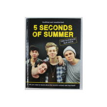 5 SECONDS OF SUMMER - THE ULTIMATE FAN BOOK by MALCOLM CROFT , 2014