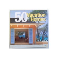 50 + VACATION HOMES , edited by ANDREA BOEKEL , 2006