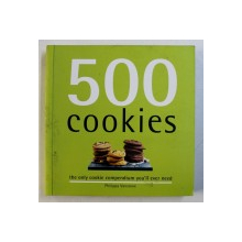 500 COOKIES - THE ONLY COOKIE COMPENDIUM YOU'LL EVER NEED by PHILIPPA VANSTONE, 2013