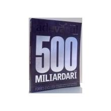 500 MILIARDARI, FORBES EXCLUSIV , 2008