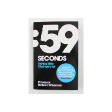 59 SECONDS - THINK A LITTLE CHANGE A LOT by RICHARD WISEMAN , 2010