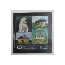 65 DE ANI , ROMANIA IN UNESCO , fotografie de FLORIN IACOB , 2021
