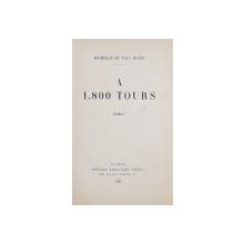 A 1800 TOURS, ROMAN par MICHELLE ET PAUL BLERY - PARIS, 1929 *Dedicatie