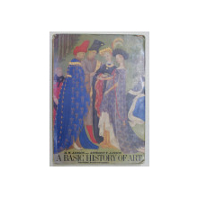 A BASIC HISTORY OF ART , THIRD EDITION , REVISED AND EXPANDED by H. W. JANSON and ANTHONY F. JANSON , 1987