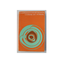A COMPREHENSIVE ENGLISH GRAMMAR by C.E. ECKERSLEY and J. M. ECKERSLEY , 1995