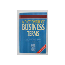 A DICTIONARY OF BUSINESS TERMS , 2008