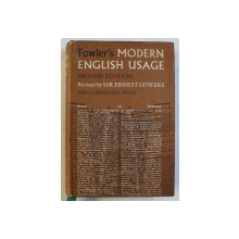 A DICTIONARY OF MODERN ENGLISH USAGE , SECOND EDITION by H. W. FOWLER , 1965