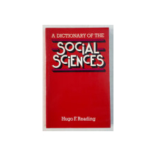 A DICTIONARY OF THE SOCIAL SCIENCES by HUGO F. READING , 1978