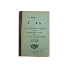 A DOUA CARTE DE CETIRE PENTRU COPIII SI COPILELE DIN ANUL AL 2 - LEA DE SCOALA intocmita de MAI MULTI PRIETINI AI SCOLEI , 1902