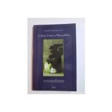 A DOUA CURTE A MIRACOLELOR de RUXANDRA CESEREANU , 2004