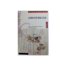 A GLIMPSE OF THE CHINESE CULTURE by FENG LINGYU & SHI WEIMIN , 2001