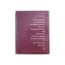 A HANDBOOK OF METODS OF APPROXIMATE FOURIER TRANSFORMATION AND INVERSION OF THE LAPLACE  TRANSFORMATION by V. I. KRYLOV and N.S. SKOBLYA , 1977