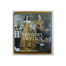 A HISTORY OF SWEDEN by LARS O. LAGERQVIST , 2003