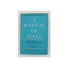 A MANUAL OF STYLE FOR AUTHORS , EDITORS , AND COPYWRITERS , 1969
