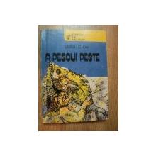A PESCUI PESTE de STEFAN STROE , Bucuresti 1979