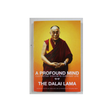 A PROFOUND MIND , THE DALAI LAMA , 2011