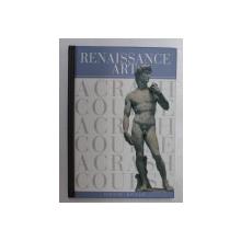 A RENAISSANCE ART , A CRASH COURSE by DAVID BOYLE , 2001