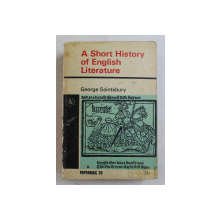 A SHORT HISTORY OF ENGLISH LITERATURE by GEORGE SAINTSBURY , 1966