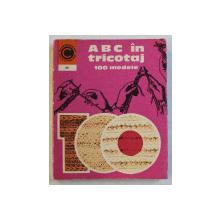 ABC IN TRICOTAJ 100 MODELE de KEHAIA CIRESICA si SERAFIM VENERA , 1974