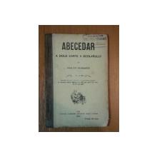ABECEDAR A DOUA CARTE A SCOLARULUI de IOAN POP FLORANTIN , 1895