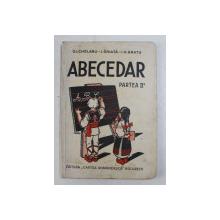 ABECEDAR - PARTEA II -A de G.I. CHELARU ...- I.G. BRATU , 1934 , COPERTE CU MICI PETE *