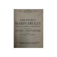 Abecedarul Marinarului, manual de initiere marinareasca, Eugeniu Botez si Constantin Copaciu ,  1942